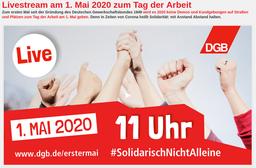 """1. Mai 2020 """"Solidarisch ist man nicht alleine"""""""