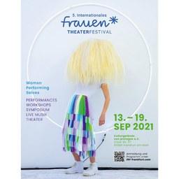 5. Internationales Frauen*Theaterfestival in Frankfurt am Main