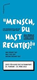 "Das Mobile Lernlabor ""Mensch, Du hast Recht(e)!"""