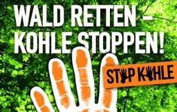 "Großdemonstration: ""Wald retten, Kohle stoppen!"""