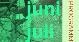 Grüne Lunge: Veranstaltungsreihe im Juni und Juli