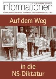 """Kein Abstand zur Geschichte: Zeitschrift """"informationen"""" widmet sich den Voraussetzungen der Machtübernahme der NSDAP"""