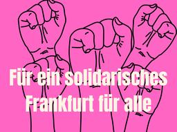 Offener Brief für die Koalitionsverhandlungen zur Frankfurter Kommunalwahl
