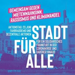 Stadt für Alle-Aktionstag gegen Mietenwahnsinn, Rassismus und Klimawandel