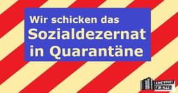 Wir schicken das Sozialamt in Quarantäne!